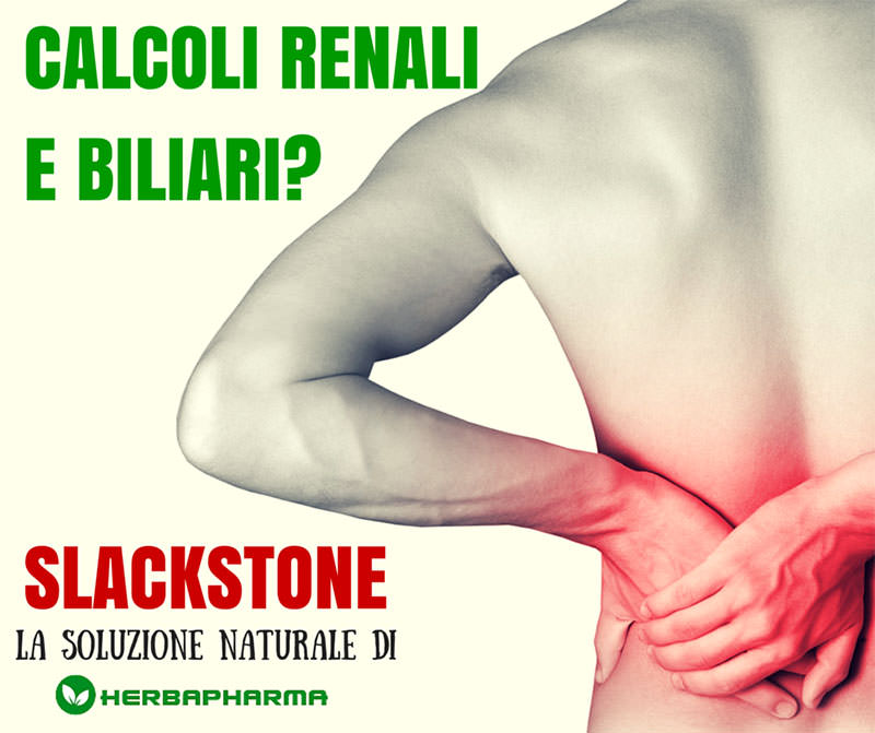 Slackstone: rimedio naturale per eliminare calcoli renali e biliari